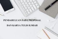 pendahuluan-proposal-2-200x135 Empat hal yang wajib ada di pendahuluan proposal dan KTI proposal pendahuluan latar belakang karya tulis ilmiah