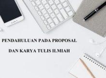 pendahuluan-proposal-2-220x162 Empat hal yang wajib ada di pendahuluan proposal dan KTI proposal pendahuluan latar belakang karya tulis ilmiah